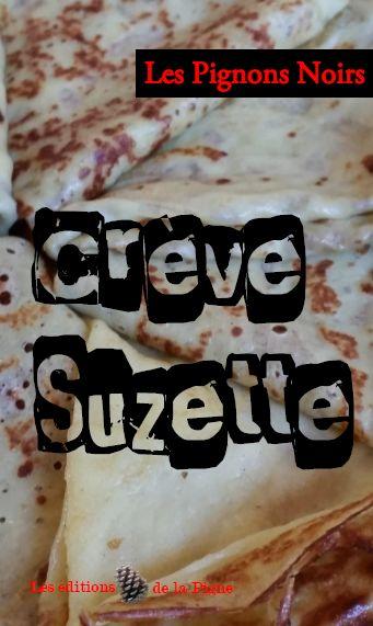 Crève_Suzette_1e_de_Couv_1